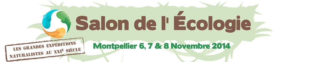 Le salon de l 39 ecologie montpellier du 6 au 8 novembre for Salon de l etudiant montpellier