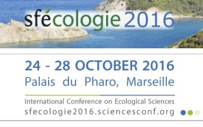 Sfécologie-2016, International Conference of Ecological Sciences, Marseille – 24-27 Octobre 2016