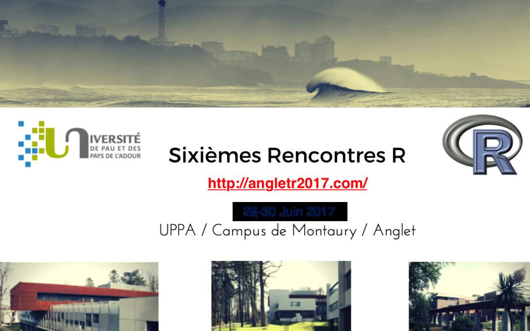 6èmes rencontres 'R' – 28-30 Juin 2017 – Anglet, France